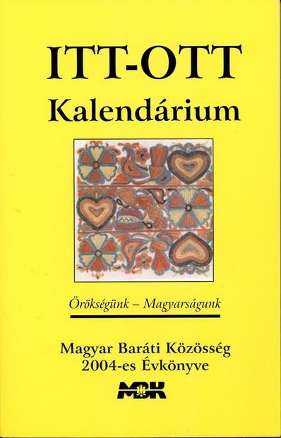 2004 Örökségünk - Magyarságunk